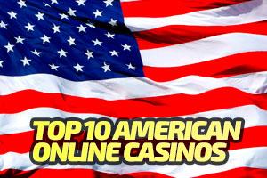 Top 10 American Online Casino