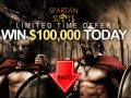 Spartan Slots Limited Time Offer. Win $100,000 Today!