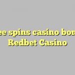 70 free spins casino bonus at Redbet Casino