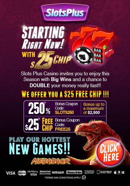 SLOTS PLUS CASINO $25 FREE CHIP