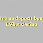 125 gratis geen deposito bonus by LVbet Casino