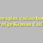 130 free spins casino bonus at Sverige Kronan Casino