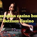 140 free spins casino bonus at Betsson Casino