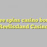 155 darmowych gier kasyno bonus w kasynie ReelIssland