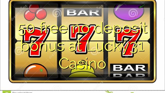 lucky 31 casino no deposit