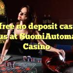 70 free no deposit casino bonus at SuomiAutomaatti Casino