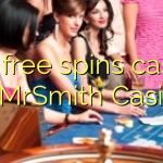 100 free spins casino at MrSmith Casino