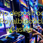 105 no deposit bonus at Royalbloodclub Casino