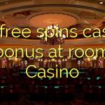 115 free spins casino bonus at room Casino