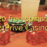 120 free spins at 21Prive Casino