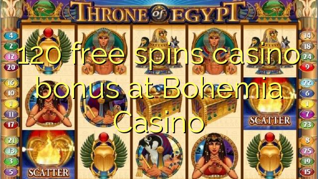 120 free spins casino bonus at Bohemia Casino