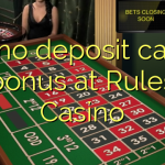 140 no deposit casino bonus at Rules Casino