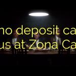 155 no deposit casino bonus at Zona  Casino