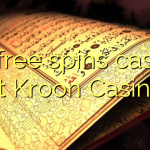 50 free spins casino at Kroon Casino