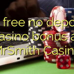 80 free no deposit casino bonus at MrSmith Casino