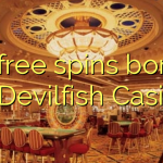 85 free spins bonus at Devilfish Casino