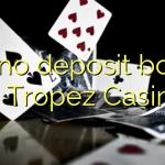 105 no deposit bonus at Tropez Casino