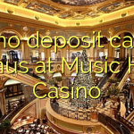 115 no deposit casino bonus at Music Hall Casino