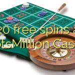 120 free spins at SlotsMillion Casino