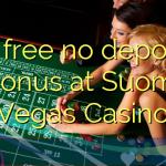 15 ilmaiseksi talletusta bonus Suomi Vegas Casino