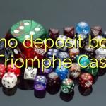 155 no deposit bonus at Triomphe Casino