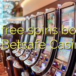 165 free spins bonus at Betsafe Casino