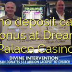 145 no deposit casino bonus at Dream Palace Casino