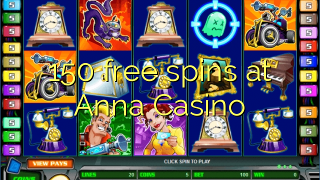 150 free spins at Anna Casino