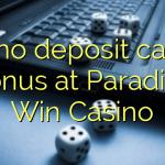 175 no deposit casino bonus at Paradise Win Casino