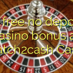 40 free no deposit casino bonus at Scratch2cash Casino