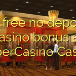 65 free no deposit casino bonus at SuperCasino Casino