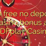 100 free no deposit casino bonus at GDFplay Casino