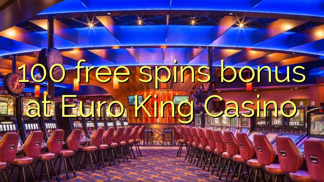 100 бесплатни бодови на Euro King Casino
