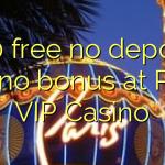 140 free no deposit casino bonus at Paris VIP Casino