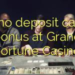 175 no deposit casino bonus at Grand Fortune Casino