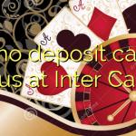 175 no deposit casino bonus at Inter Casino
