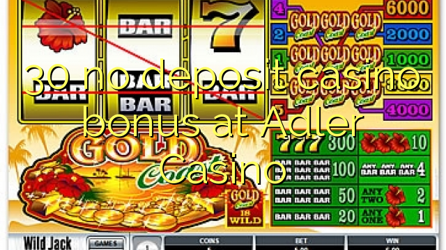 adler casino no deposit