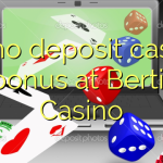 40 no deposit casino bonus at Bertil Casino