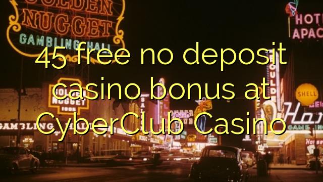 cyber club casino no deposit bonus code