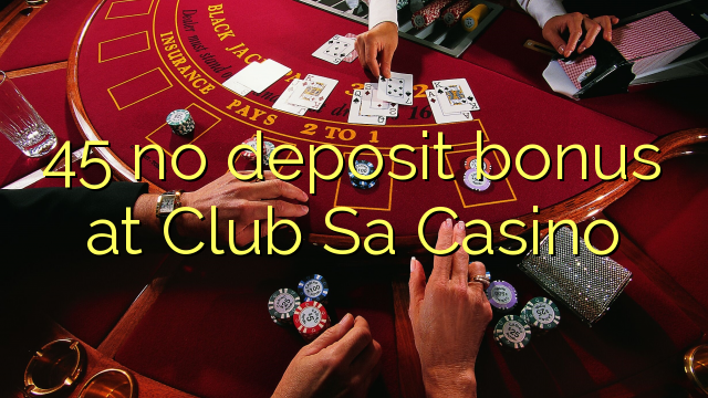 club sa casino no deposit bonus