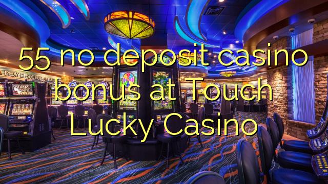 best online casino offers no deposit touch spiele