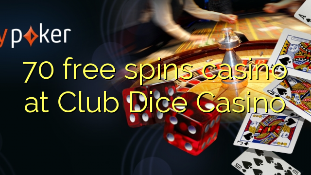 club dice casino no deposit bonus code