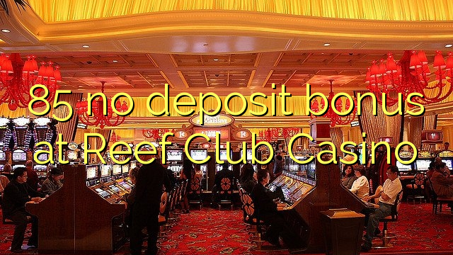 reef club casino promo code