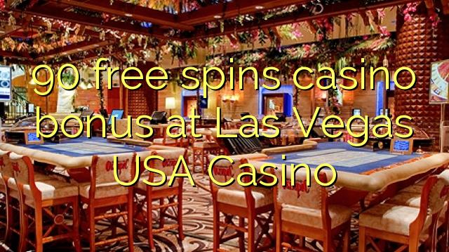 90 free spins casino bonus at Las Vegas USA Casino