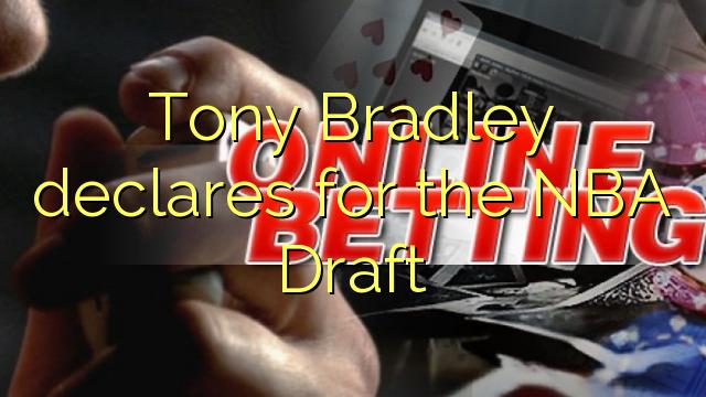 Tony Bradley declares for the NBA Draft