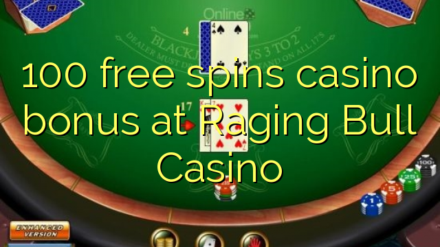 raging bull casino match bonus