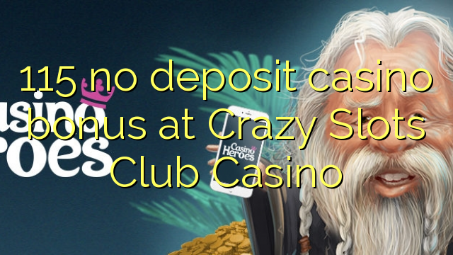 online casino games with no deposit bonus crazy slots
