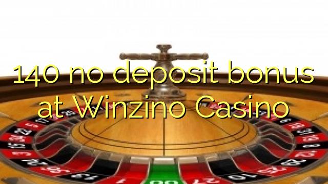 140 no deposit bonus at Winzino Casino