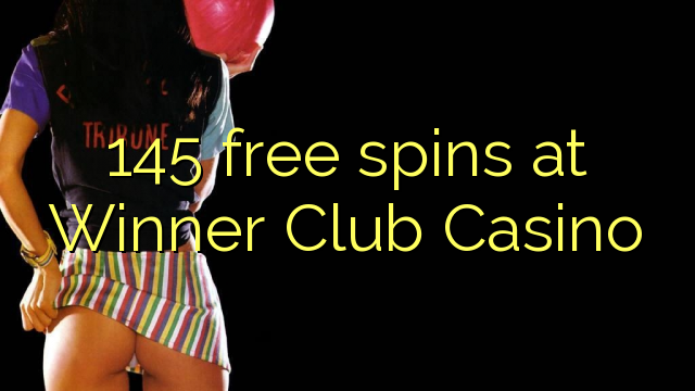 145 free spins at Winner Club Casino