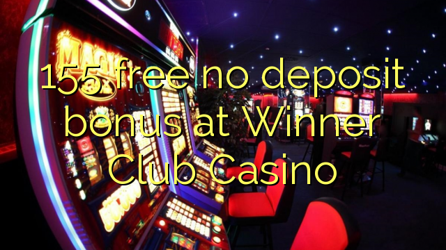 winner club casino no deposit